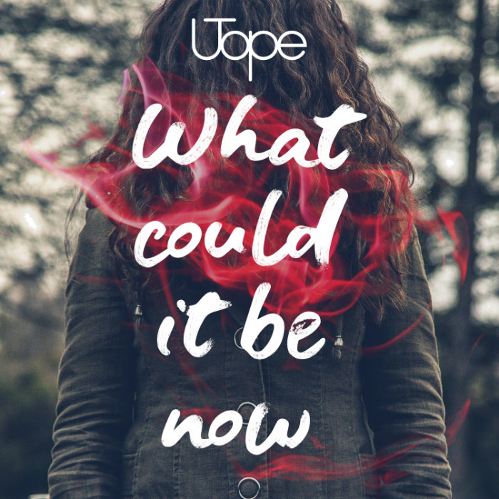 Utope single - What could it be now