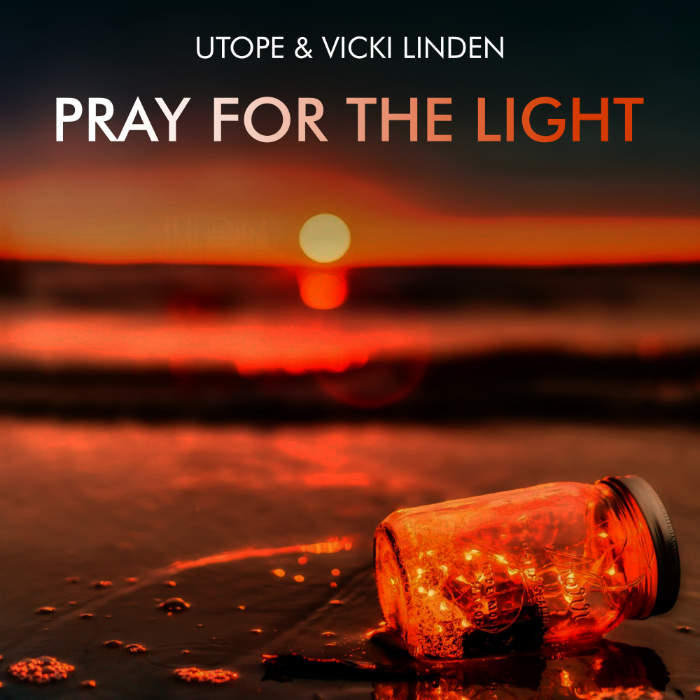 utope & Vicki Linden single - Pray for the light